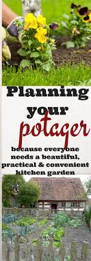 Kitchen Garden Produce Planning Your Potager A Practical And Productive Kitchen Garden