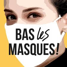 Bas les Masques - BAS LES MASQUES ! Un appel de soignant.e.s à construire  un mouvement populaire | Facebook