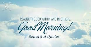 Quotes On Beautiful Morning Best Of Top 24 Good Morning Beautiful Quotes