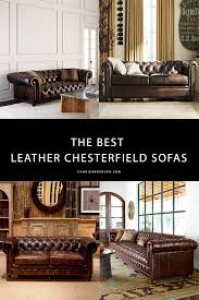 lifestyle expert can anderson has the scoop on 10 of the best brown leather chesterfield