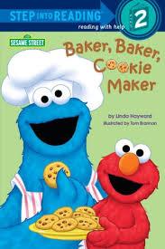 Baker Baker Cookie Maker Sesame Street Step Into Reading