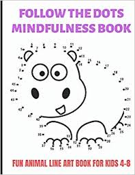 Dotted lines drawing illustrations & vectors. Follow The Dots Mindfulness Book Fun Animal Line Art Book For Kids 4 8 Mind Games And Drawing Prompts Great For School Activities And To Keep Children Busy At Home Or While On