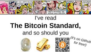 The bitcoin standard analyzes the historical context to the rise of bitcoin, the economic properties that have allowed it to grow quickly, and its likely economic, political, and social implications. I Ve Read The Bitcoin Standard And So Should You It S On Github For Free Steemit