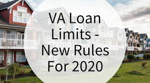 Va Loan Limits New Rules For 2020
