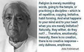 Jiddu Krishnamurti Quotes Impressive Krishnamurti Always Question Authority