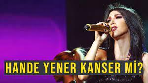 Hande Yener kanser mi, ne kanseri? Hande Yener'in sağlık durumu nasıl?
