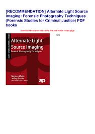 Alternate Light Source Forensics Recommendation Alternate Light Source Imaging Forensic
