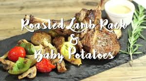 Roasted Lamb Rack Baby Potatoes Youtube