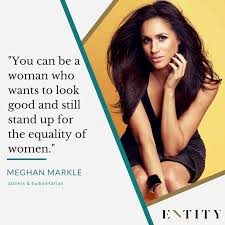 Feminist Quotes Beauteous 48 Meghan Markle Quotes That Show How To Be The Ultimate Girl Boss