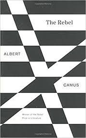 the rebel an essay on man in revolt albert camus  the rebel an essay on man in revolt albert camus 9780679733843 com books