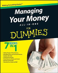 managing your money all in one for dummies personal finance  managing your money all in one for dummies