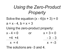 3 using the zero property solve the equation x 4 x 3 0 a x 4 b x 3 using the zero property x 4 0orx 3 0 4 4 3