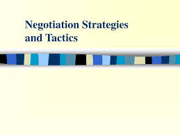 Ppt Negotiation Strategies And Tactics Powerpoint
