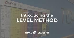The Level Method Tidal Crossfit