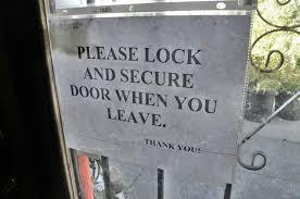 please lock door sign. Don\u0027t Forget To Lock The Door Behind You. Photo: Lauren Benichou. Please Sign