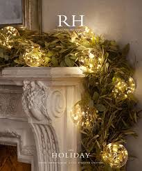 Restoration Hardware Christmas Lights Love The Herb Look Of The Garland Nice Alternative To