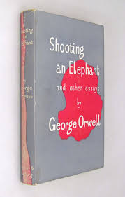 shooting an elephant essay knowledge management specialist cover sample college shooting an elephant george orwell essay 897967339 shooting an elephant george orwell essay