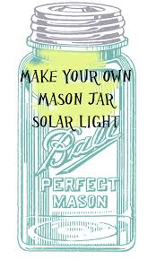 mason jar solar light diy ball mason jar solar lights
