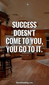 Dream Of Success Quotes Best of 24 Best Success Motivational Quotes Ever Business Motivation