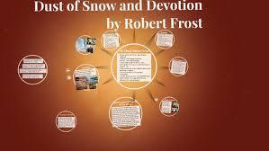 dust of snow devotion by robert frost