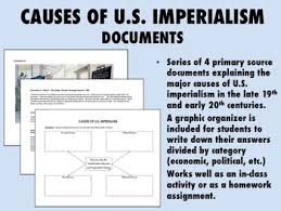 Reasons For Imperialism Causes Of U S Imperialism Documents Ush Apush By Epic History