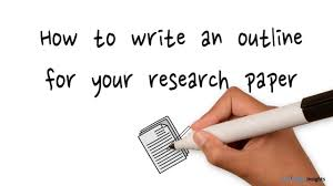 Writing A Research Paper Outline How To Create An Outline For Your Research Paper