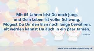 Zum 65 Geburtstag Glückwünsche Gedichte Sprüche