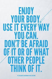 Love Your Body Quotes Extraordinary 48 Best Body Quotes And Sayings