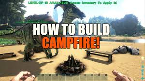 Ark Ps4 How To Light Campfire How To Build Craft A Campfire Ark Survival Evolved Ps4 Xbox One