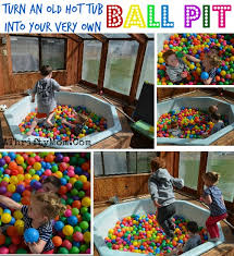 how to make your own ball pit turn an old hot tub into your very