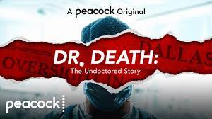 Dr. Death: The Undoctored Story ...