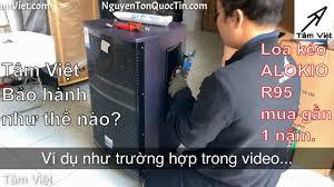 QUY TRÌNH BẢO HÀNH LOA KÉO tại Tâm Việt , video bảo hành loa ALOKIO R95 cho  Khách Quý mua đã lâu. - YouTube