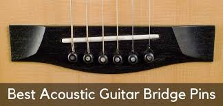 Bridge Pin Size Chart 5 Best Acoustic Guitar Bridge Pins That Provide A Rich Sound