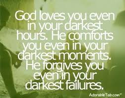 God Love Quotes Interesting God Loves You In Every Condition Quote AdorableTab