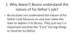 the boy in the striped pajamas ppt video online  why doesn t bruno understand the nature of his father s job