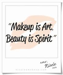 Quotes About Beauty And Makeup Best of Makeup Is Art Beauty Is Spirit Quote Beauty Quotes Pinterest