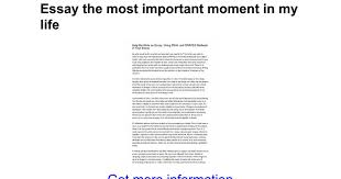 essay the most important moment in my life google docs