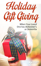 holiday gift giving for loved ones with alzheimer s or dementia firstlight home care