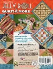 Jelly Roll Quilts & More Pattern Book — Missouri Star Quilt Co. & Jelly Roll Quilts & More Pattern Book Adamdwight.com