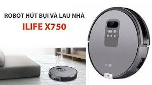 ROBOT HÚT BỤI LAU NHÀ THÔNG MINH ILIFE X750 - YouTube