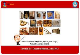 Musik tradisional sumatera selatan 46 nama alat musik tradisional indonesia beserta daerah asalnya 34 provinsi alat musik tradisional dan cara. Musik Tradisional Sejarah Ciri Fungsi Jenis Contoh