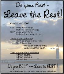 Poem About Always Doing Your Best And Leaving The Rest In God's Interesting Do Your Best Quotes
