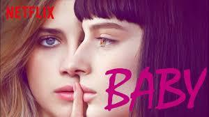 Baby: la soundtrack e i brani della serie tv Netflix ...