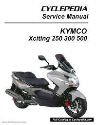 kymco xciting 250 300 500 ri scooter service manual printed by kymco xciting 250 300 500 ri service manual