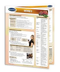 Wines A Guide To Wine Food Drink Quick Reference Guide