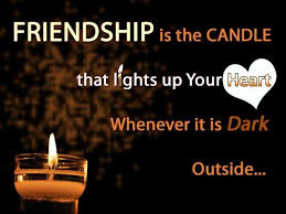 Beautiful Quote On Friendship Best Of Friendship Quotes Friendship Is The Candle That Lights Up Your