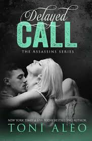Chapter Reveal Delayed Call Assassins 11 by Toni Aleo The.
