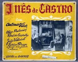 Resultado de imagem para INÊS DE CASTRO 1944