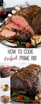 Prime Rib Cooking Times Chart At 200 Degrees How To Roast A Perfect Prime Rib