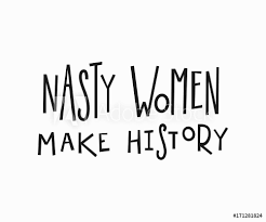 Wall Murals Nasty Woman T Shirt Quote Lettering Nikkel Art